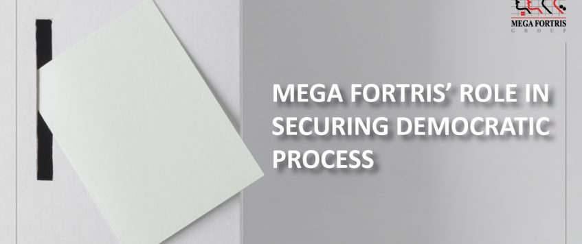 Mega Fortris' Role in Securing Democratic Process